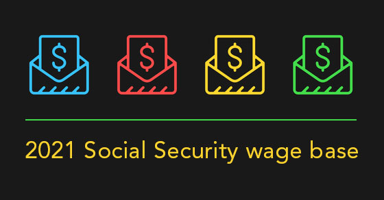 2021 social security wage base