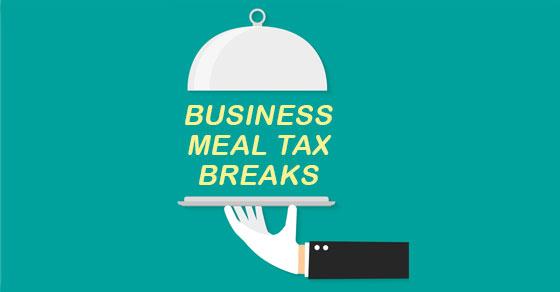 Business Meal Tax Breaks
