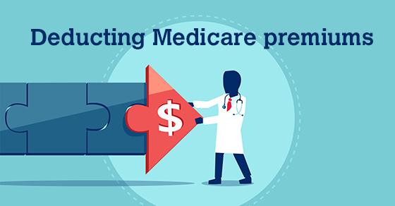 deducting medicare premiums