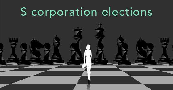 s corporation elections