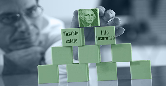 Life Insurance and your estate